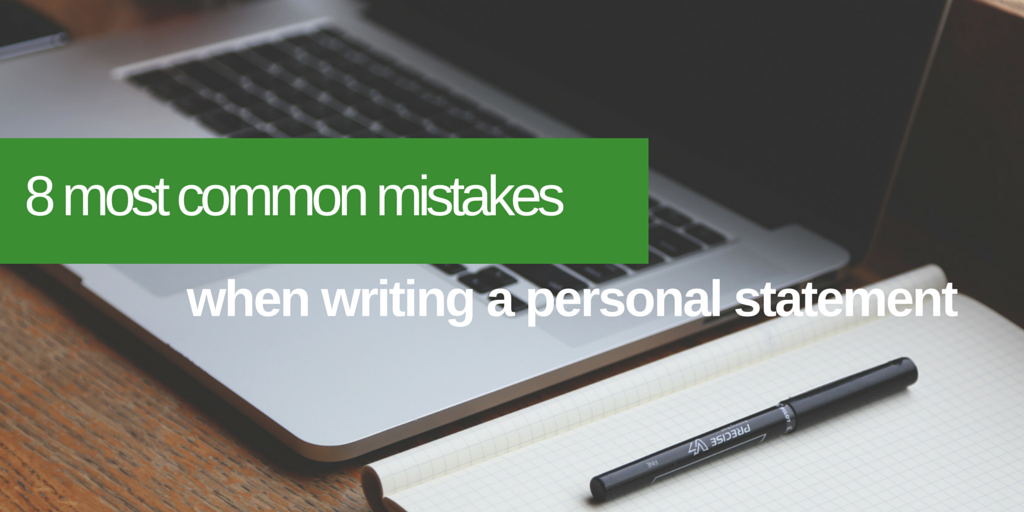Common Mistakes When Writing a Personal Statement