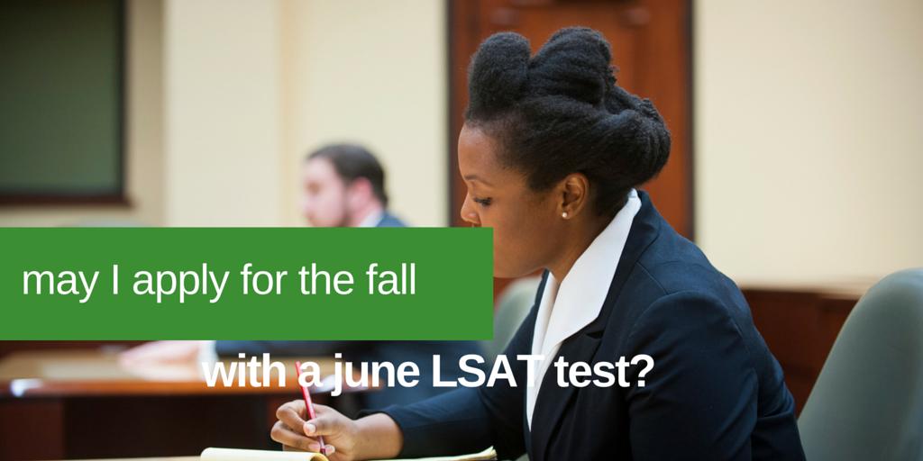 applying for law school with june LSAT