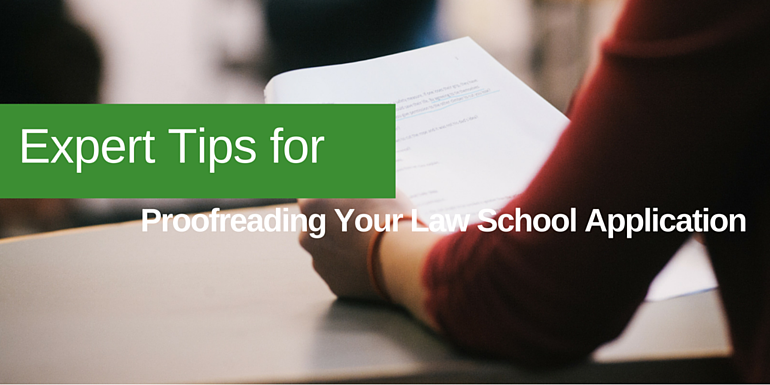 Expert Tips for Proofreading Your Law School Application